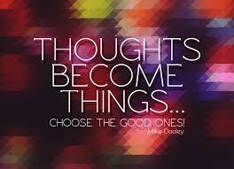 thoughts become things 2